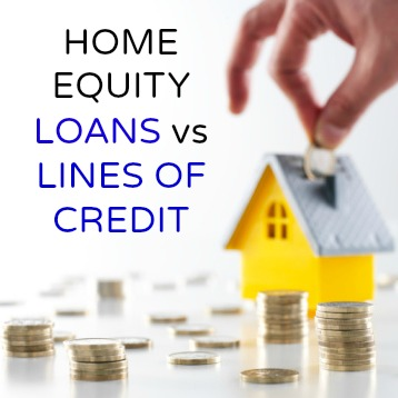 Home Equity Loans vs Lines of Credit