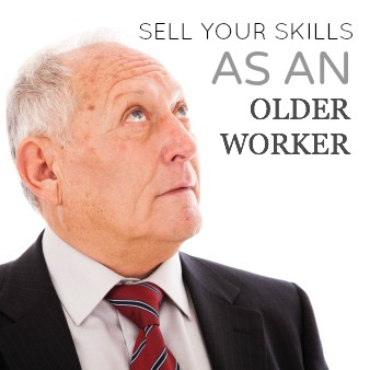 sell skills older worker
