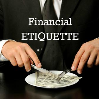 financial etiquette